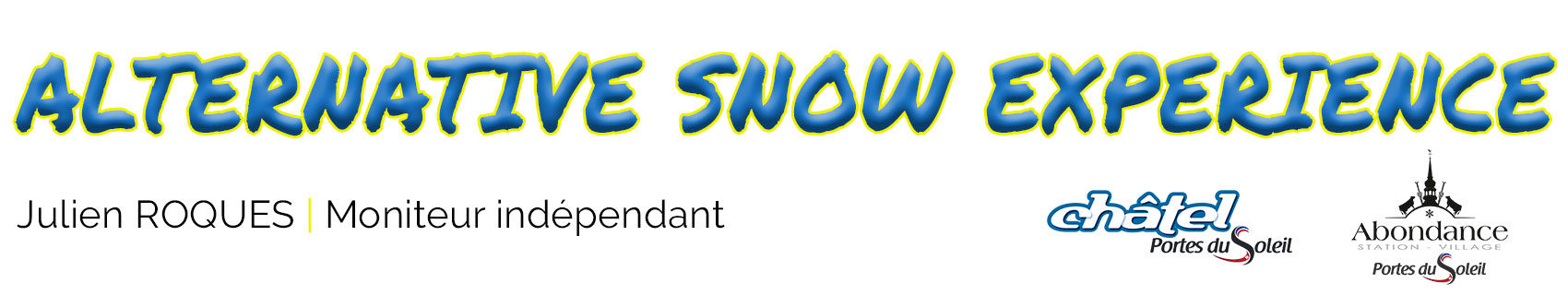 ALTERNATIVE SNOW EXPERIENCE - Julien ROQUES | Moniteur indépendant | Châtel Portes du Soleil